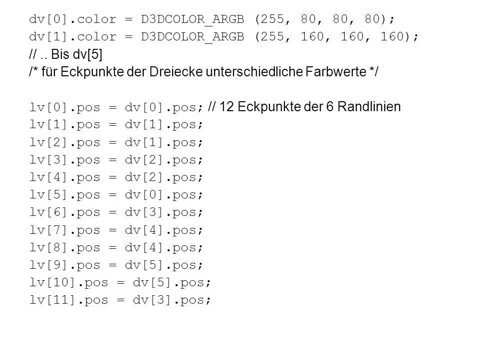 dv[0].color = D3DCOLOR_ARGB (255, 80, 80, 80);